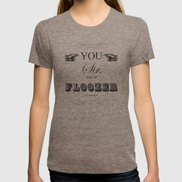 You Sir T-shirt