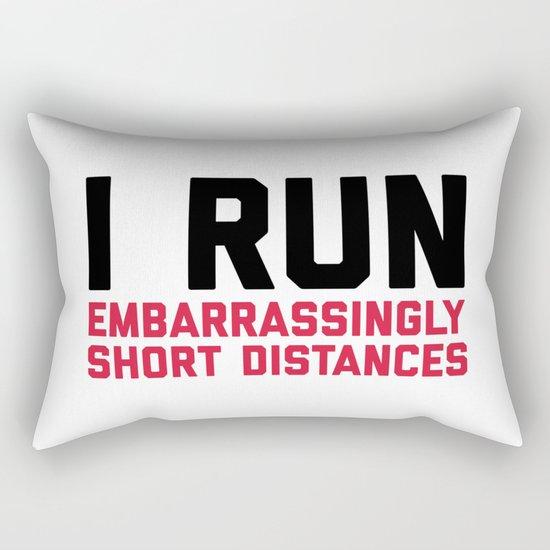 Run Short Distances Funny Quote Rectangular Pillow