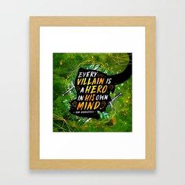 Every villain Framed Art Print