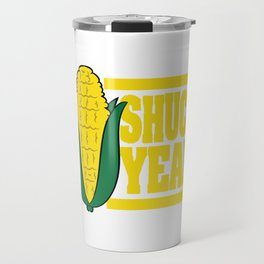 Shuck Yeah Corn Funny Farmer T-shirt Design with an Image Of A Sweet Delicious Corn with Leaves Travel Mug