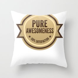 PURE AWESOMENESS Throw Pillow