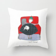 i can't move Throw Pillow