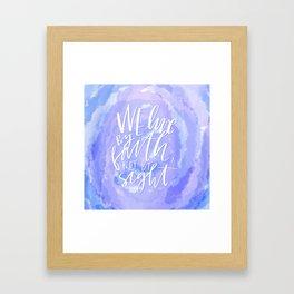 Live By Faith Framed Art Print