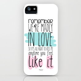 We're madly in love iPhone Case