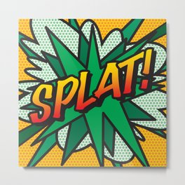 SPLAT Comic Book Pop Art Fun Cool Graphic Metal Print