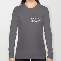 Heavy Heart Long Sleeve T-shirt