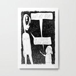 Stupid Questions Metal Print