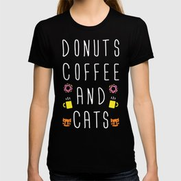 DONUTS COFFEE AND CATS T-SHIRT T-shirt