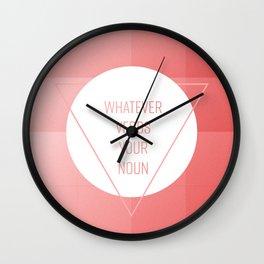 Whatever verbs your noun Wall Clock