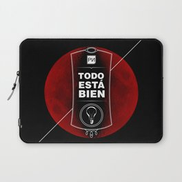 Todo está bien - It's all right Laptop Sleeve