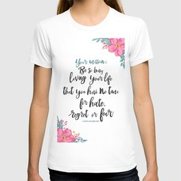 LOVING YOUR LIFE T-shirt