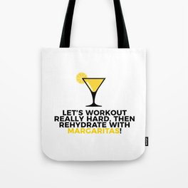 Workout & Rehydrate With Margaritas Tote Bag