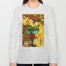 Don't let anyone steal your pixie Dust. Long Sleeve T-shirt