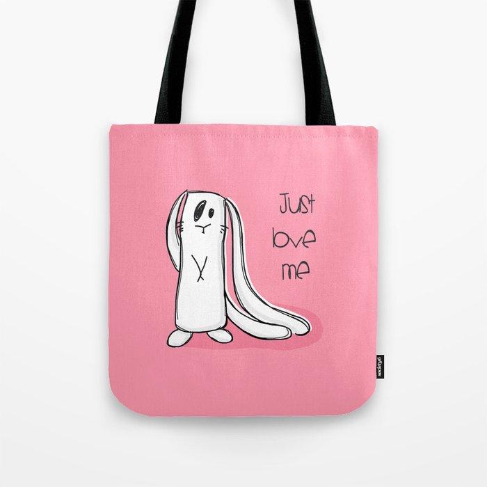Just love me... Tote Bag