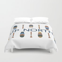 Up North with Painted Paddles Duvet Cover