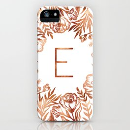 Letter E - Faux Rose Gold Glitter Flowers iPhone Case
