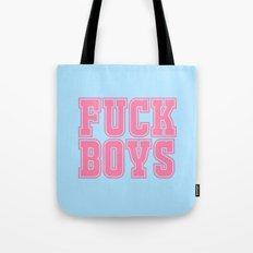 Fuck Boys Tote Bag