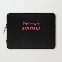 Happiness is Basketball Laptop Sleeve