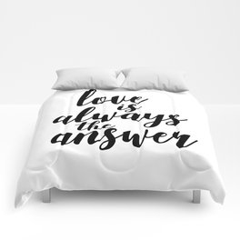 Love is always the answer - Quote Comforters