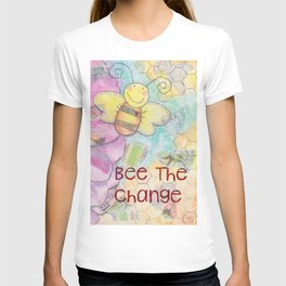 Save The Bees - Bee The Change T-shirt