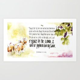 Yet I Will Rejoice in the Lord - Habakkuk 3:17-18  Art Print