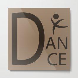 Brown Dance Symbol Metal Print