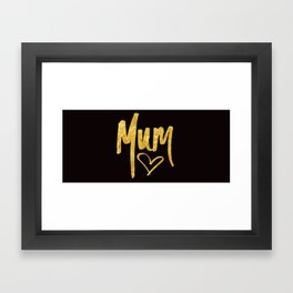 Mum Handwritten Type Framed Art Print