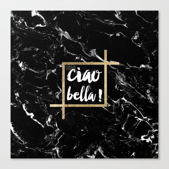 Modern elegant typography Ciao Bella gold leaf black marble Canvas Print