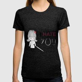 I Hate You / Kill Bill T-shirt