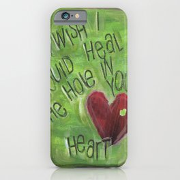 Hole in Your Heart by Seattle Artist Mary Klump iPhone Case