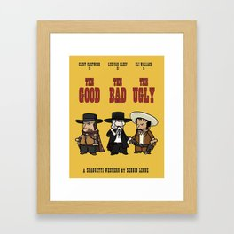 The good, the bad, the ugly Framed Art Print