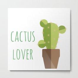 Poster: Cactus Lover Metal Print