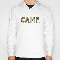 camp Hoodies featuring CAMP. by AnnieInk