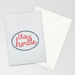 Stay Humble Stationery Cards