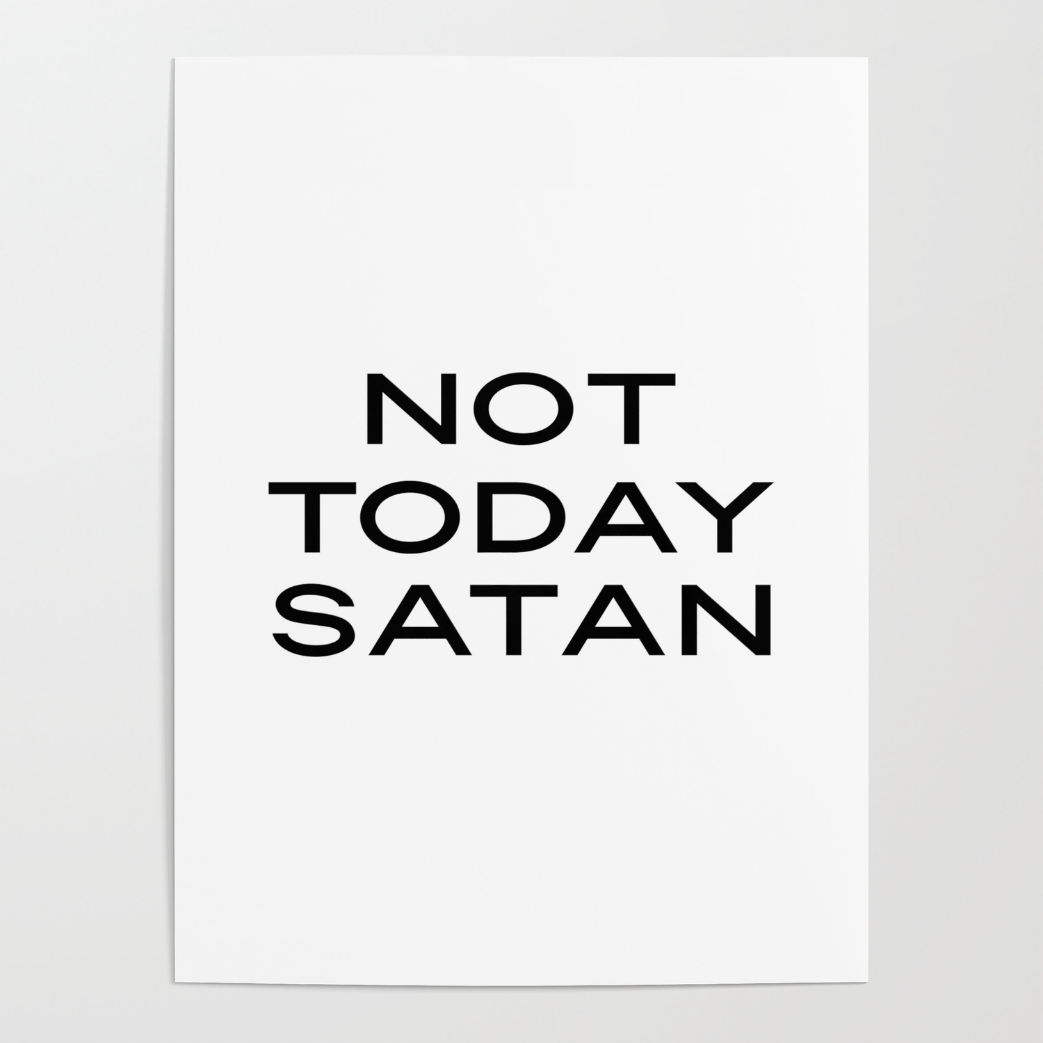 not today satan print funny printable quote funny quotes wall