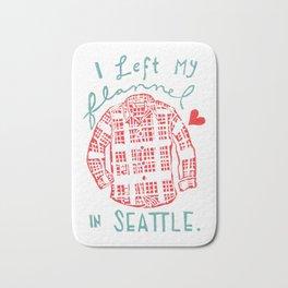 I Left My Flannel In Seattle Bath Mat