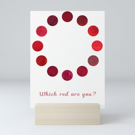 Red Pigments - Which red are you? Mini Art Print