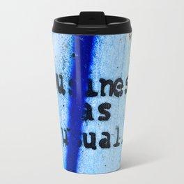 Buisness as Usual Travel Mug