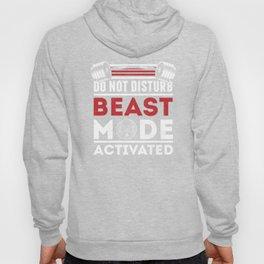 Do Not Disturb Beast Mode Activated Hoody