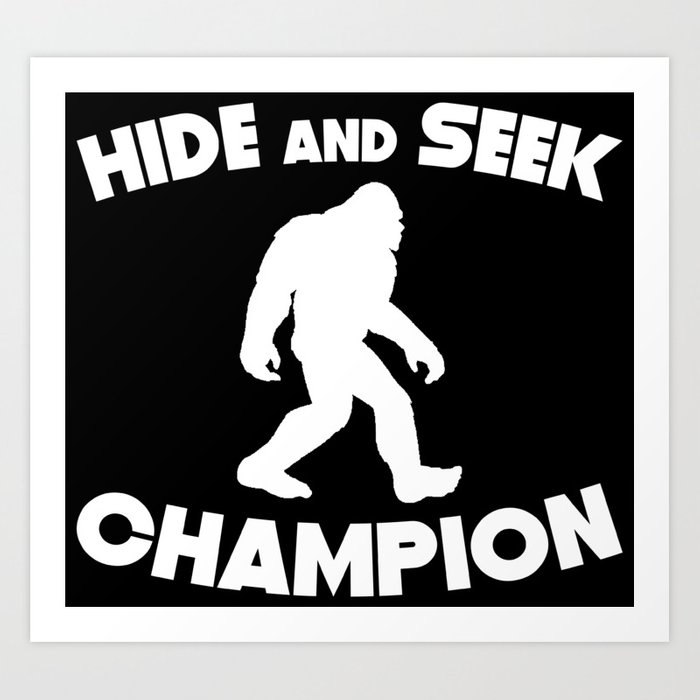 ffba9473 Hide And Seek Champion Bigfoot Art Print by awesomeart | Society6