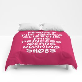 Forget The Glass Slippers Running Quote Comforters