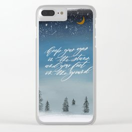 Keep your eyes on the stars and your feet on the ground Clear iPhone Case