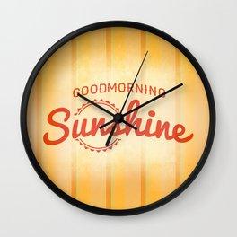 Good Morning Sunshine Wall Clock