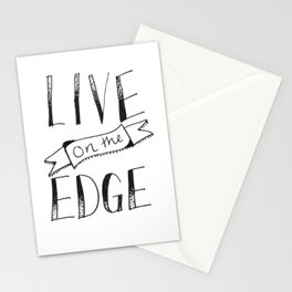 live on the edge Stationery Cards