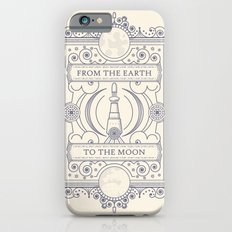 From The Earth To The Moon Slim Case iPhone 6