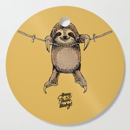 Hang in There Baby Sloth Cutting Board