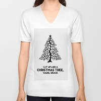 tfios V-neck T-shirts featuring I lit up like a christmas tree, hazel grace TFIOS JOHN GREEN by monalisacried