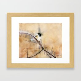 Joys Are My Wings Chickadee Art Framed Art Print