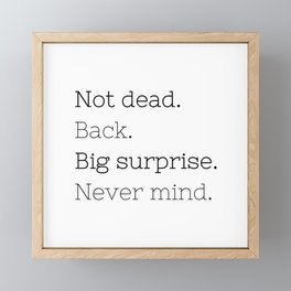 Not dead. Back - Doctor Who - TV Show Collection Framed Mini Art Print