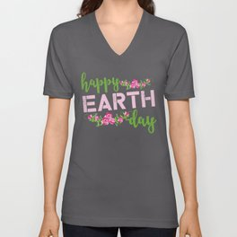 Roses Happy Earth Day graphic Unisex V-Neck